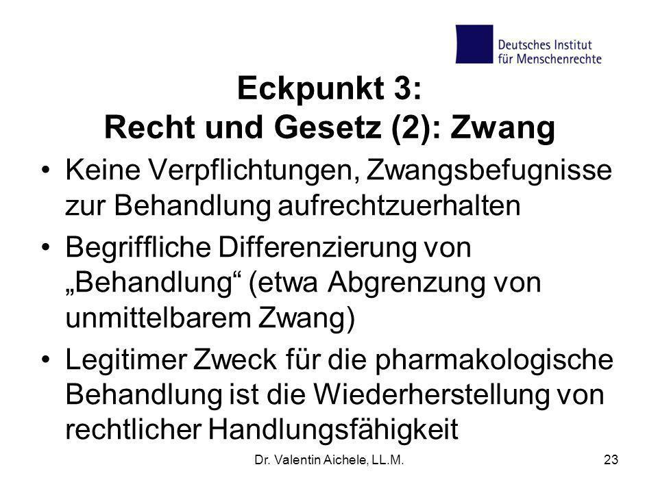 Eckpunkt 3: Recht und Gesetz (2): Zwang