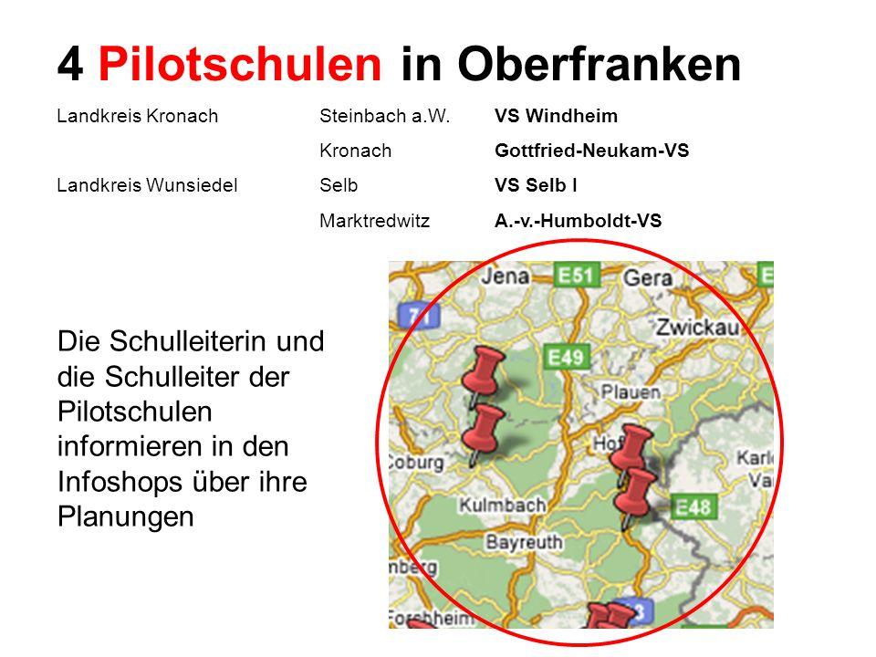 4 Pilotschulen in Oberfranken