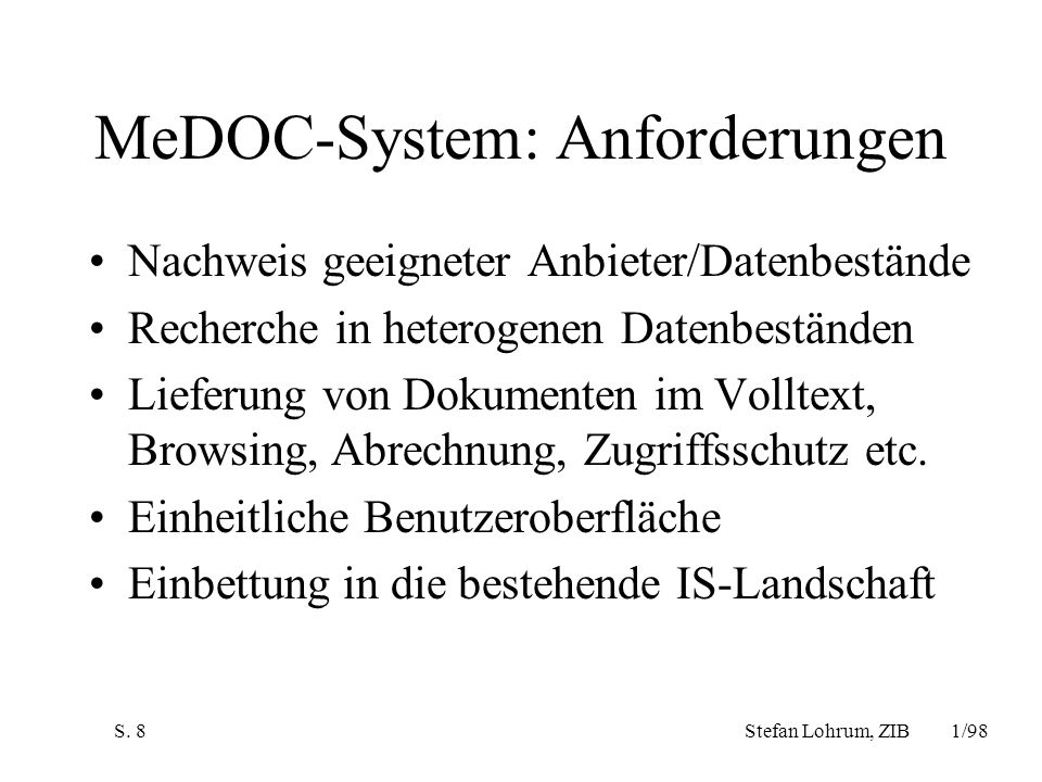 MeDOC-System: Anforderungen