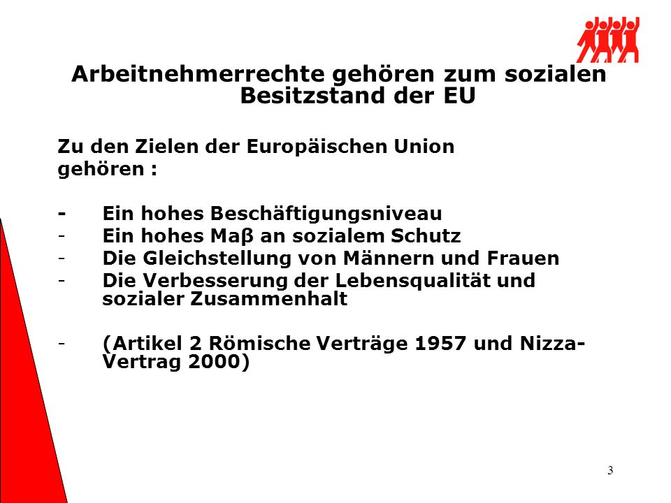 Arbeitnehmerrechte gehören zum sozialen Besitzstand der EU