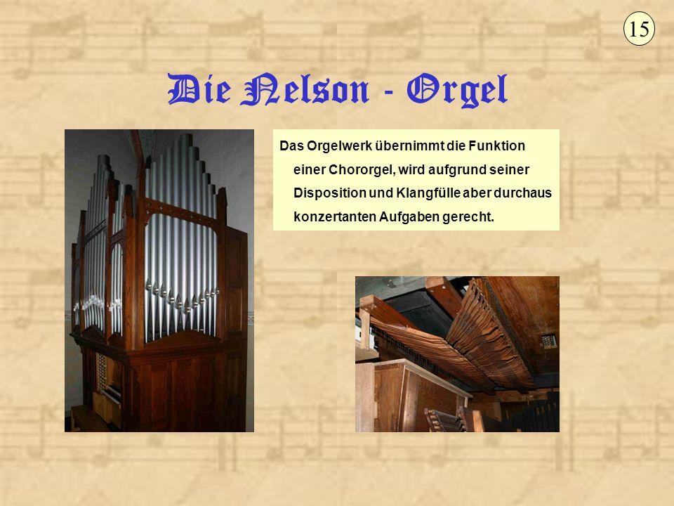 15 Die Nelson - Orgel.