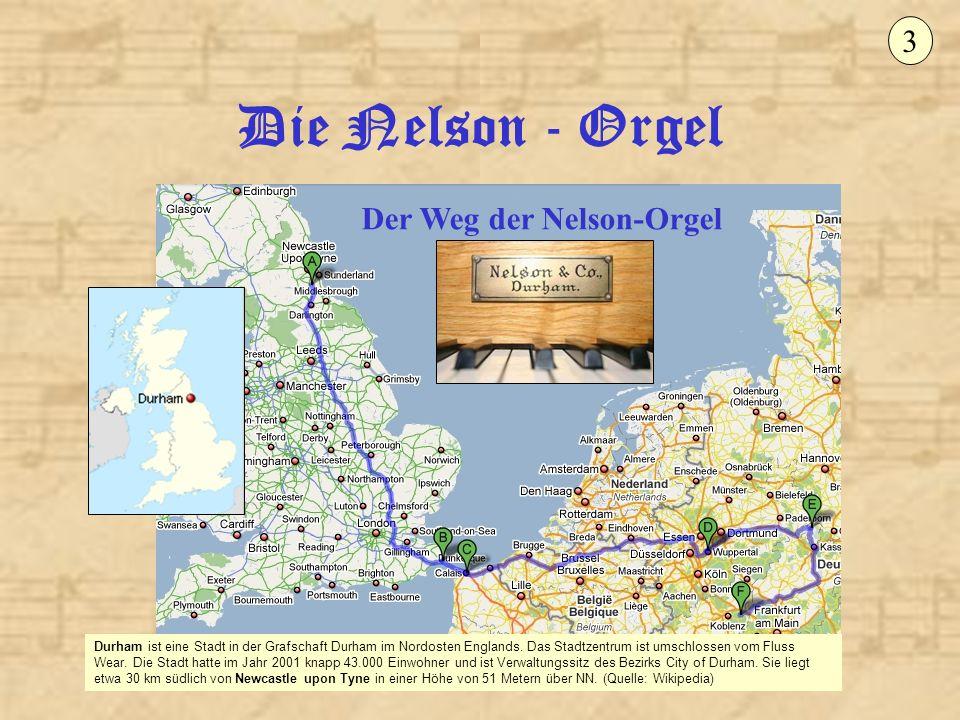 Der Weg der Nelson-Orgel