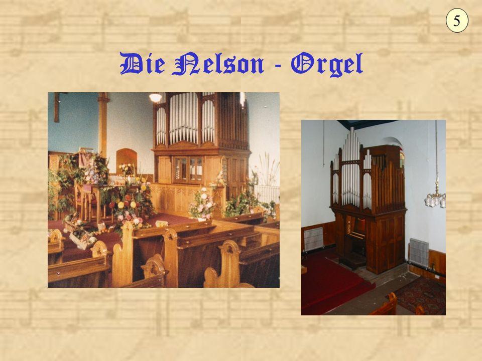 5 Die Nelson - Orgel