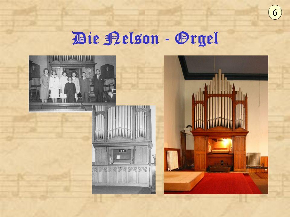 6 Die Nelson - Orgel