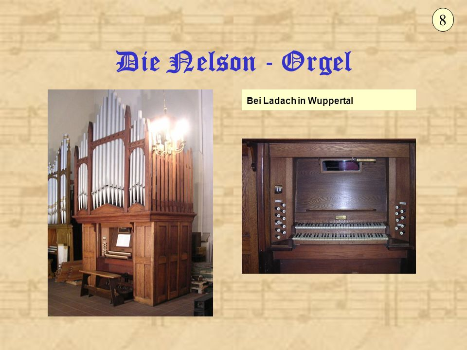 8 Die Nelson - Orgel Bei Ladach in Wuppertal