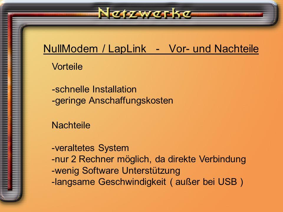 NullModem / LapLink - Vor- und Nachteile
