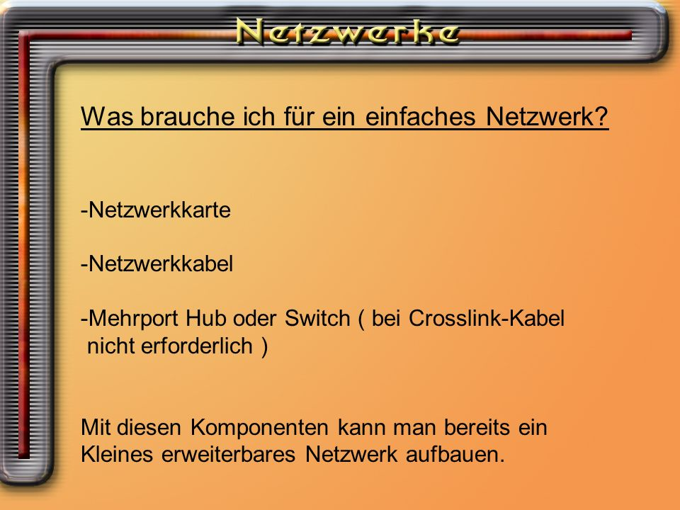 Was brauche ich für ein einfaches Netzwerk