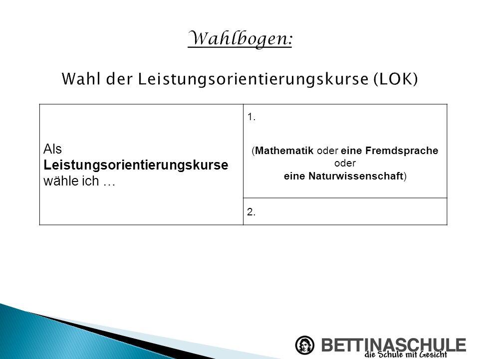 Wahlbogen: Wahl der Leistungsorientierungskurse (LOK)
