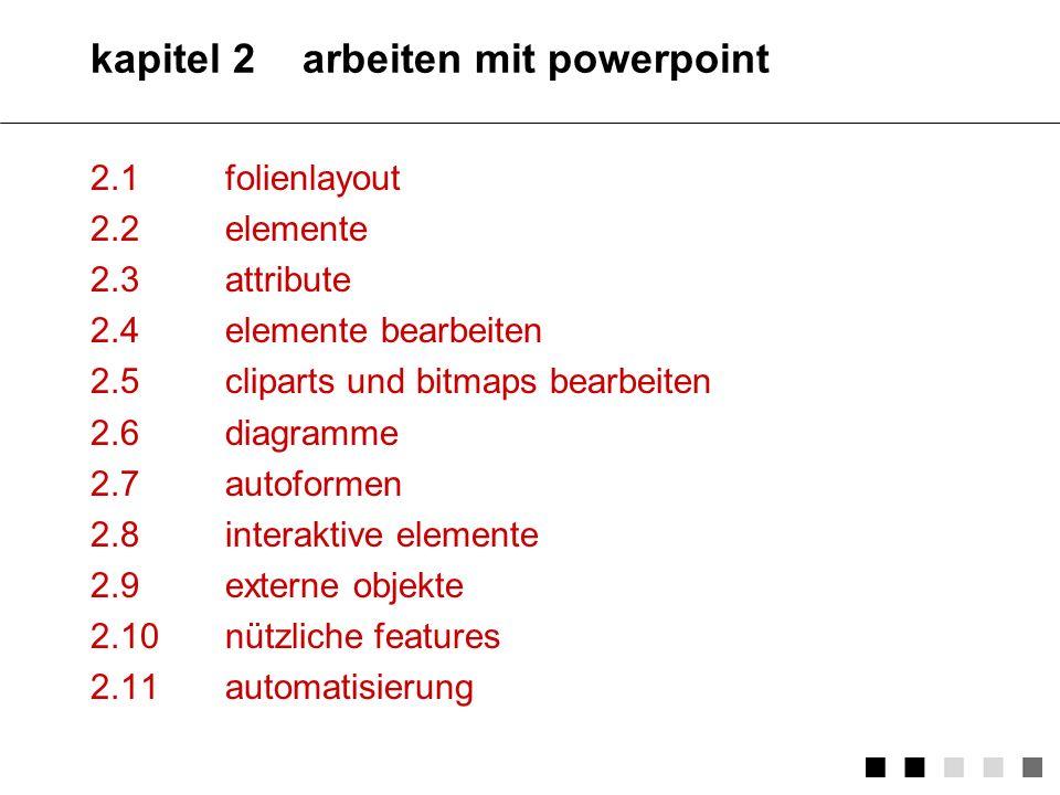 kapitel 2 arbeiten mit powerpoint