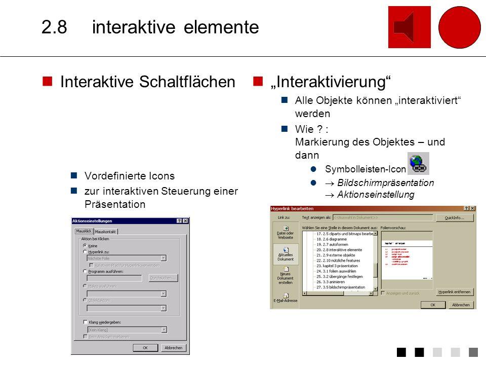 """2.8 interaktive elemente Interaktive Schaltflächen """"Interaktivierung"""