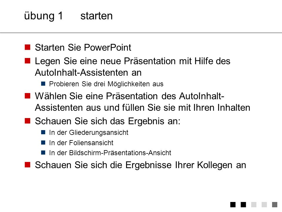 übung 1 starten Starten Sie PowerPoint