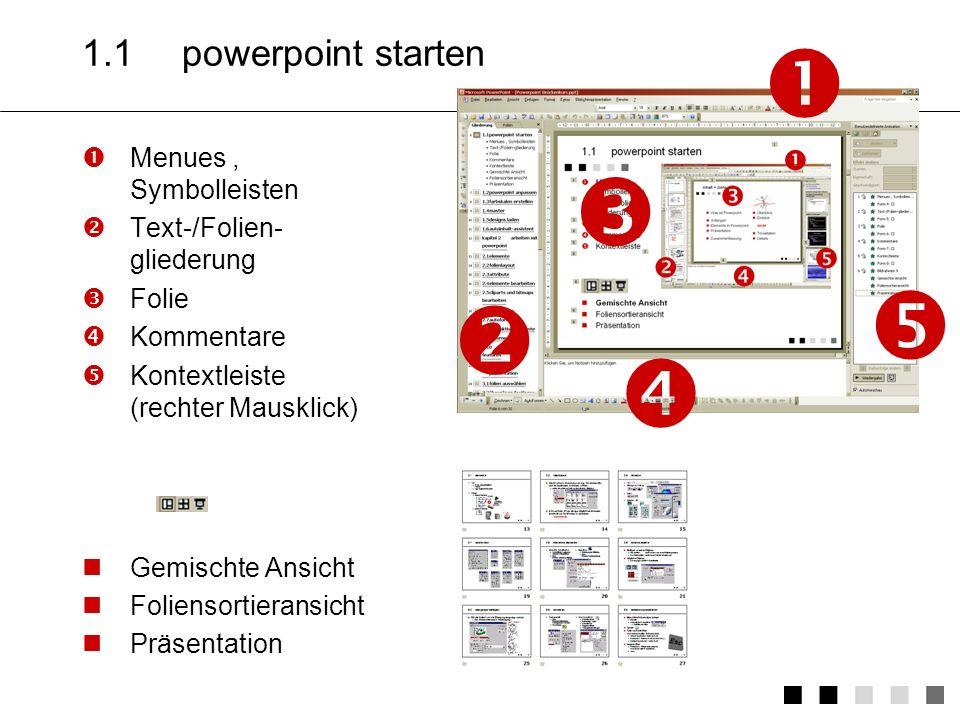      1.1 powerpoint starten Menues , Symbolleisten