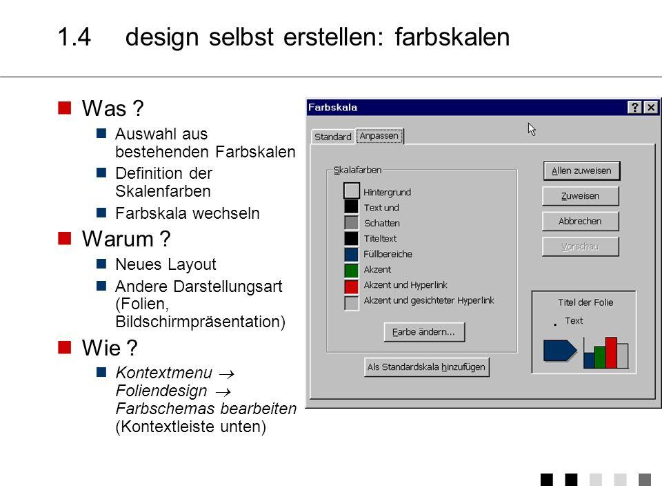 1.4 design selbst erstellen: farbskalen