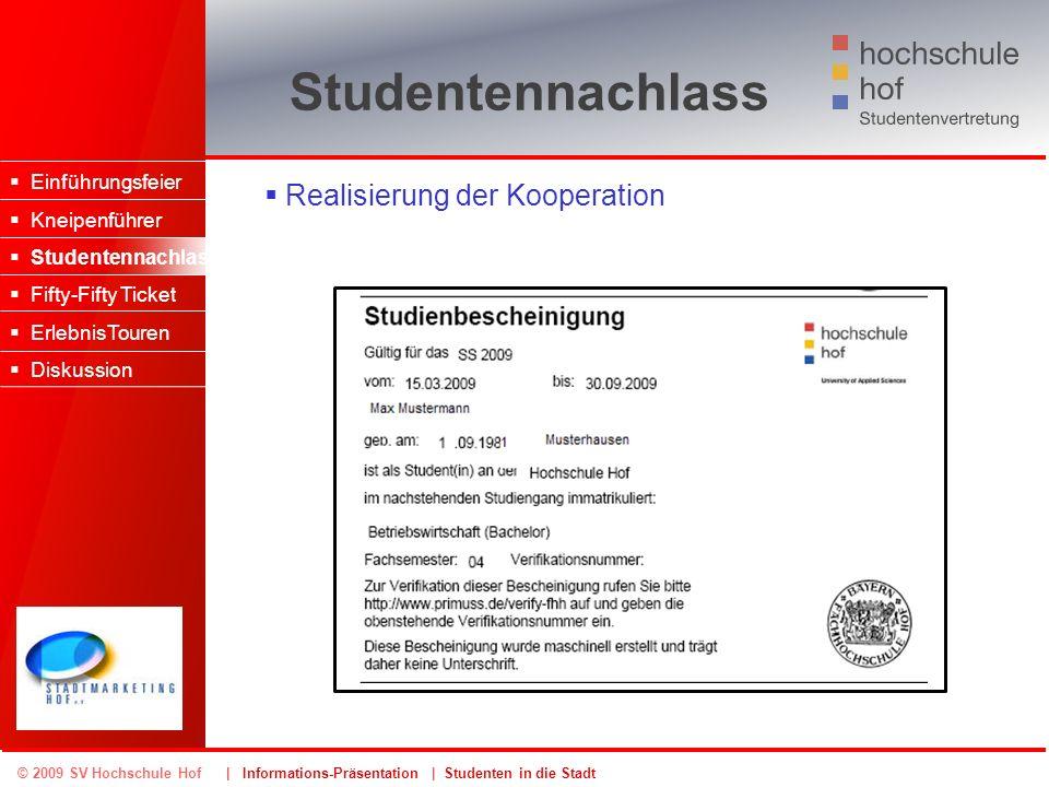 Studentennachlass Realisierung der Kooperation Einführungsfeier