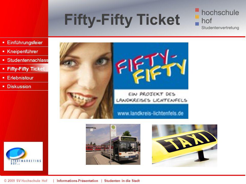 Fifty-Fifty Ticket Einführungsfeier Kneipenführer Studentennachlass