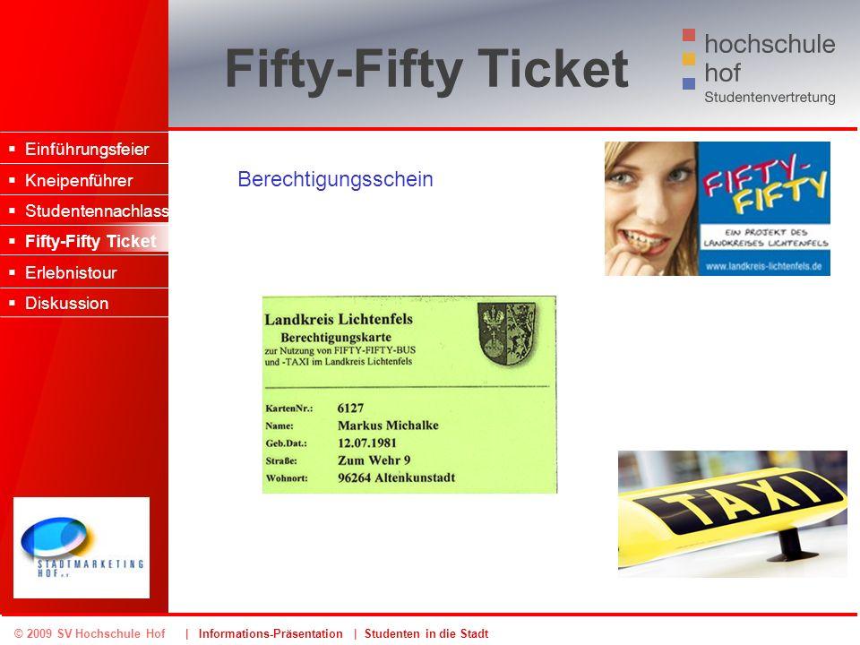 Fifty-Fifty Ticket Berechtigungsschein Einführungsfeier Kneipenführer