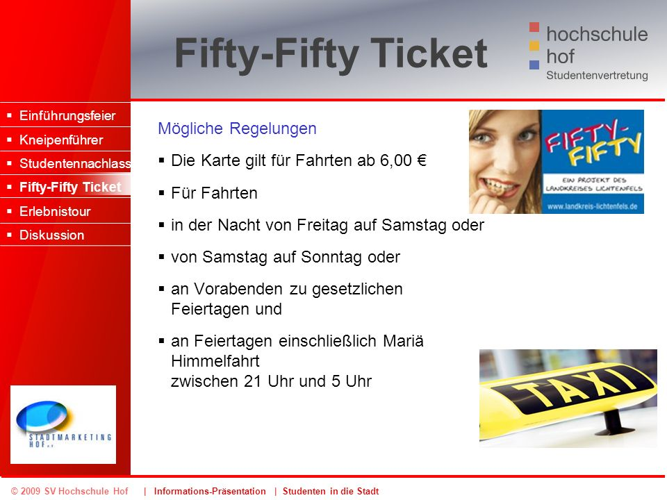 Fifty-Fifty Ticket Mögliche Regelungen