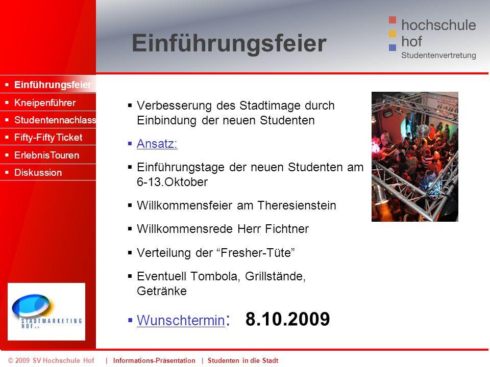 Einführungsfeier Wunschtermin: 8.10.2009