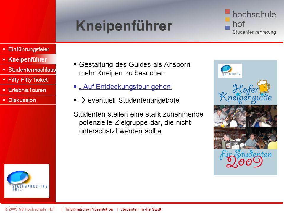 Kneipenführer Einführungsfeier. Kneipenführer. Studentennachlass. Fifty-Fifty Ticket. ErlebnisTouren.