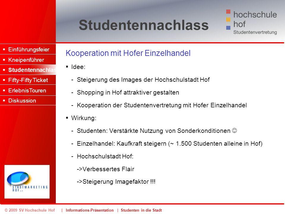 Studentennachlass Kooperation mit Hofer Einzelhandel Idee: