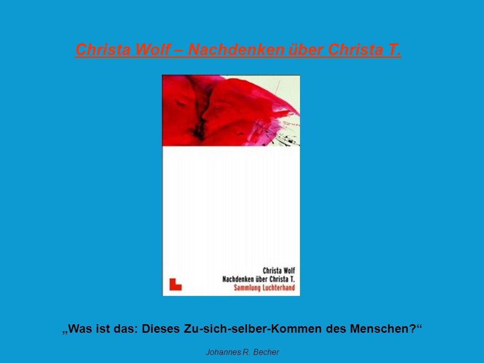 Christa Wolf – Nachdenken über Christa T.
