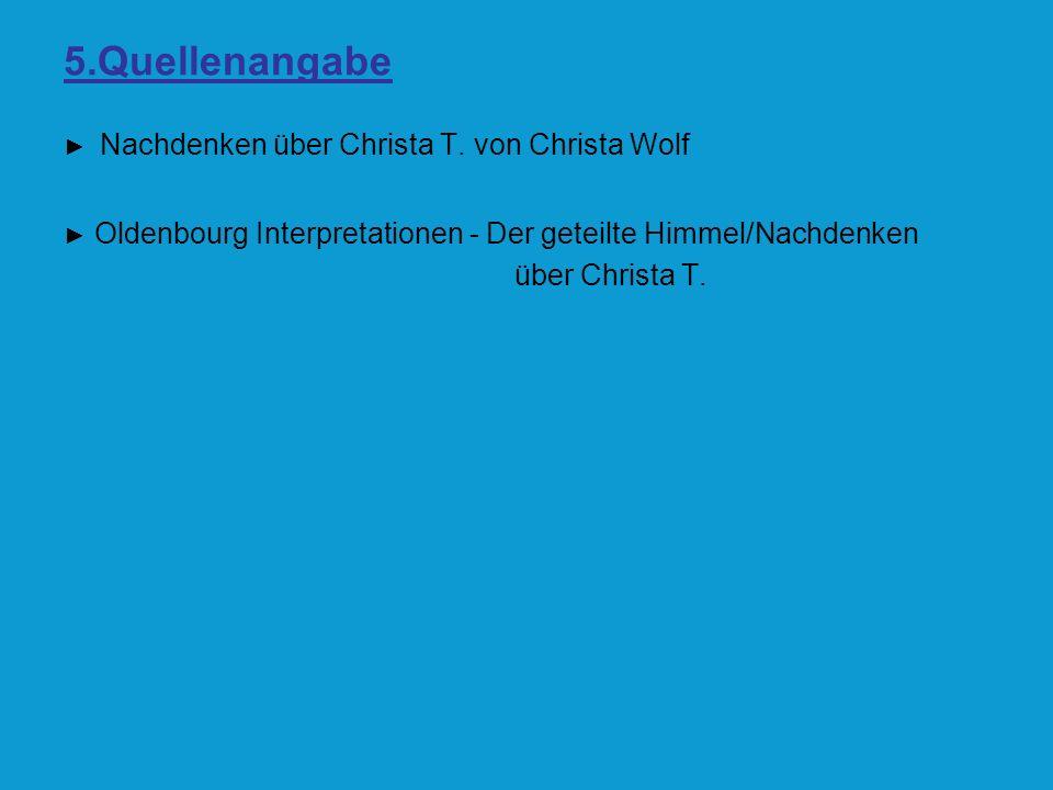 5.Quellenangabe über Christa T.