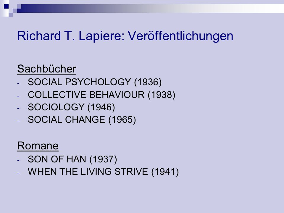 Richard T. Lapiere: Veröffentlichungen