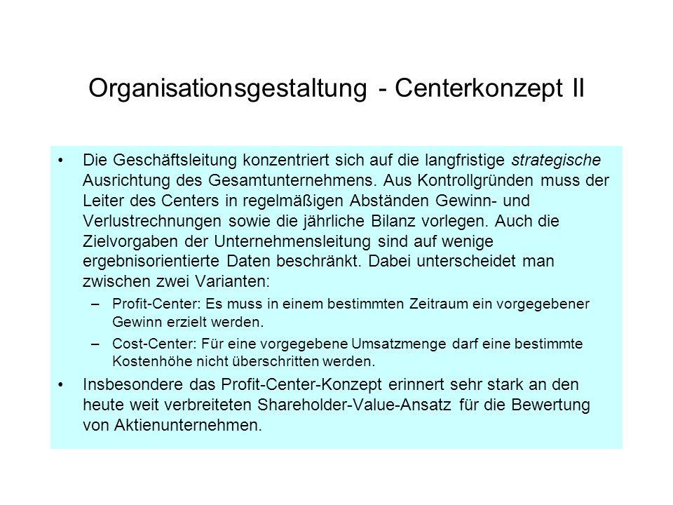 Organisationsgestaltung - Centerkonzept II