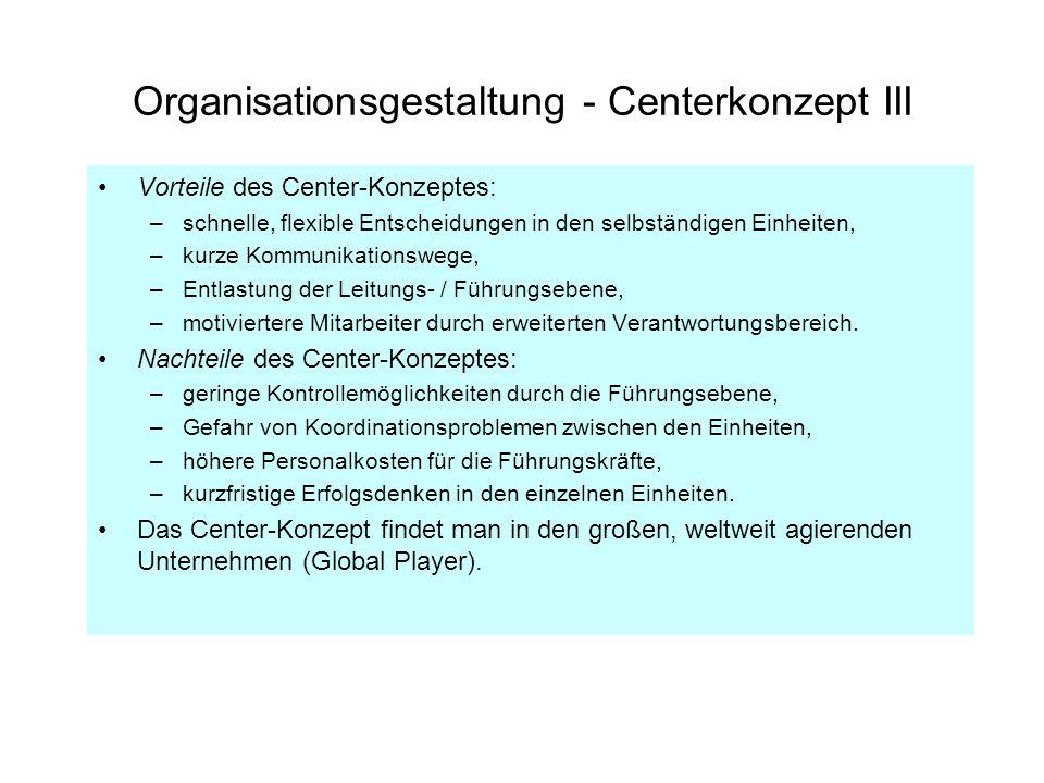 Organisationsgestaltung - Centerkonzept III