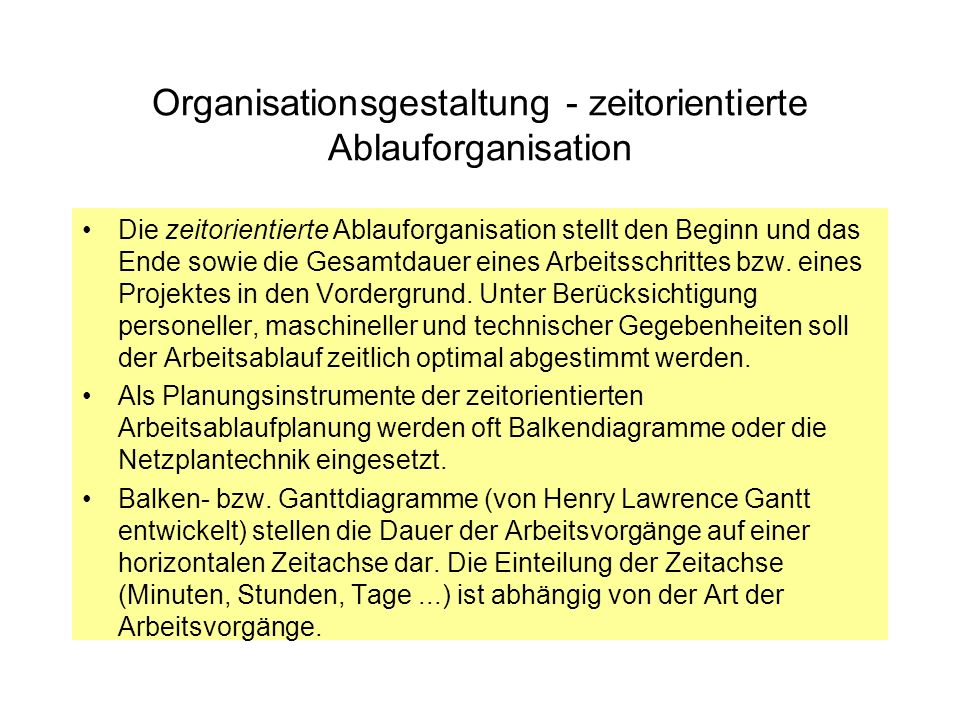 Organisationsgestaltung - zeitorientierte Ablauforganisation
