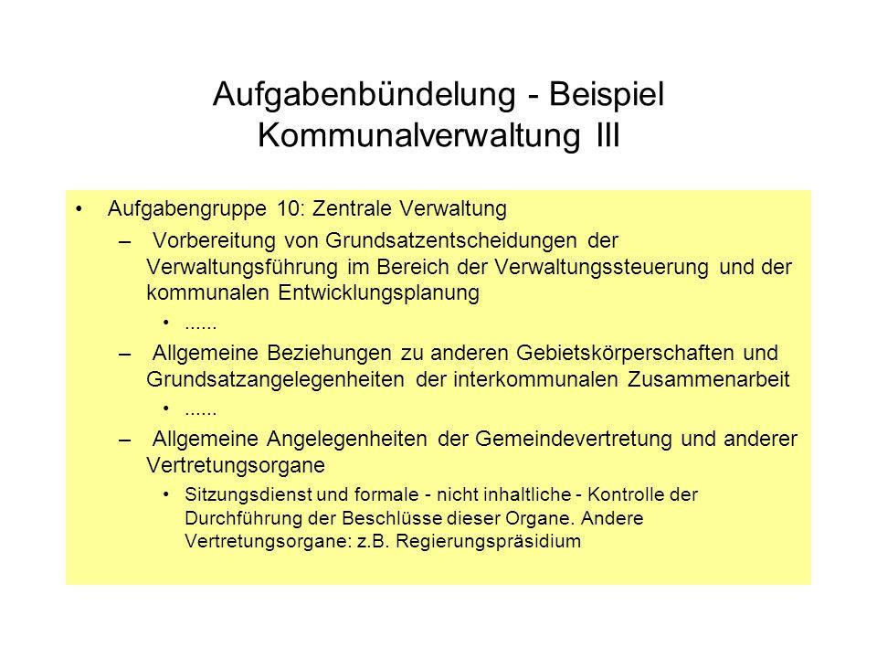 Aufgabenbündelung - Beispiel Kommunalverwaltung III