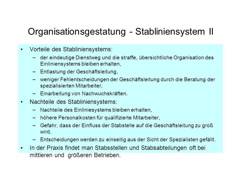 Organisationsgestatung - Stabliniensystem II