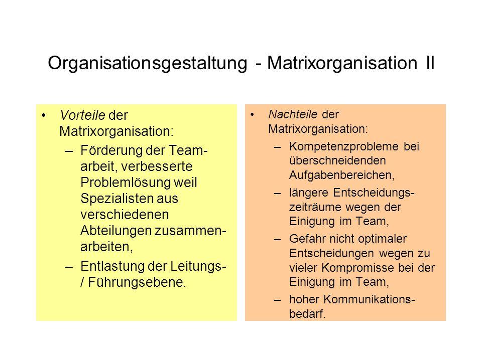 Organisationsgestaltung - Matrixorganisation II