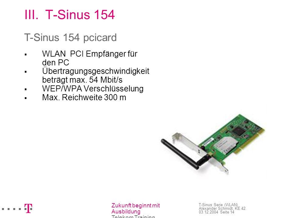 T-Sinus 154 T-Sinus 154 pcicard WLAN PCI Empfänger für den PC