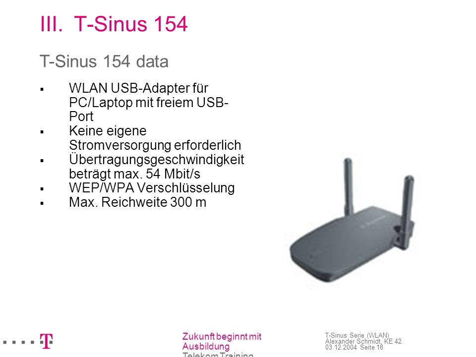 T-Sinus 154 T-Sinus 154 data WLAN USB-Adapter für PC/Laptop mit freiem USB-Port. Keine eigene Stromversorgung erforderlich.