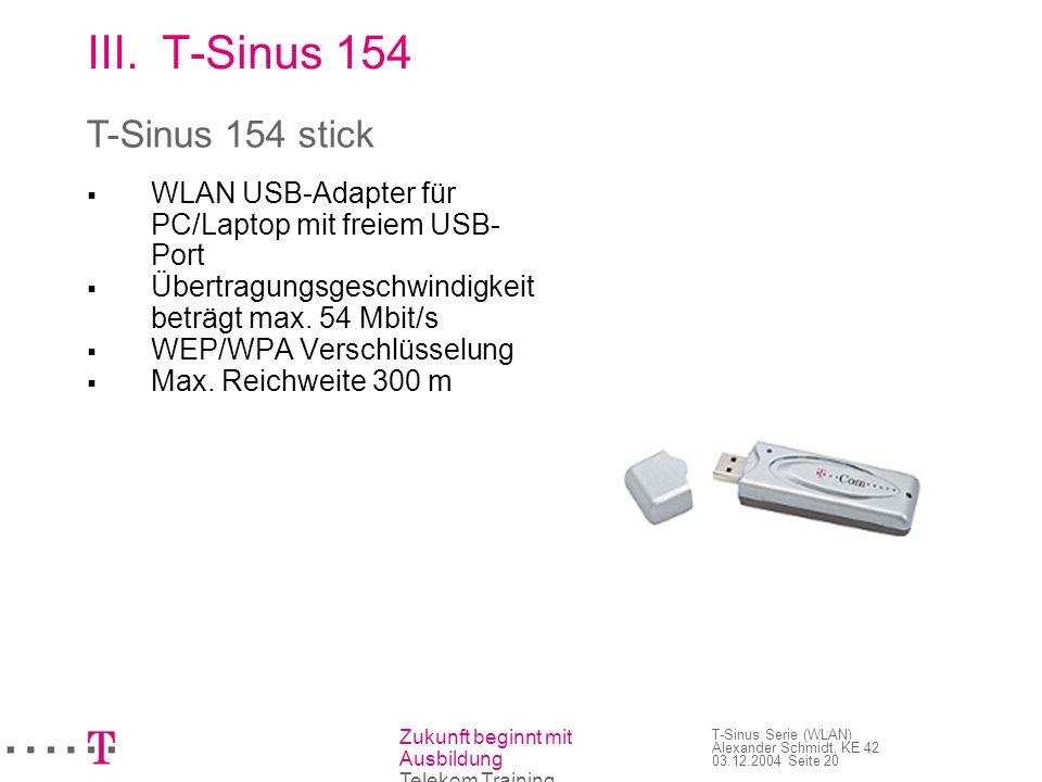 T-Sinus 154 T-Sinus 154 stick