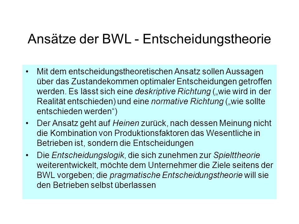 Ansätze der BWL - Entscheidungstheorie