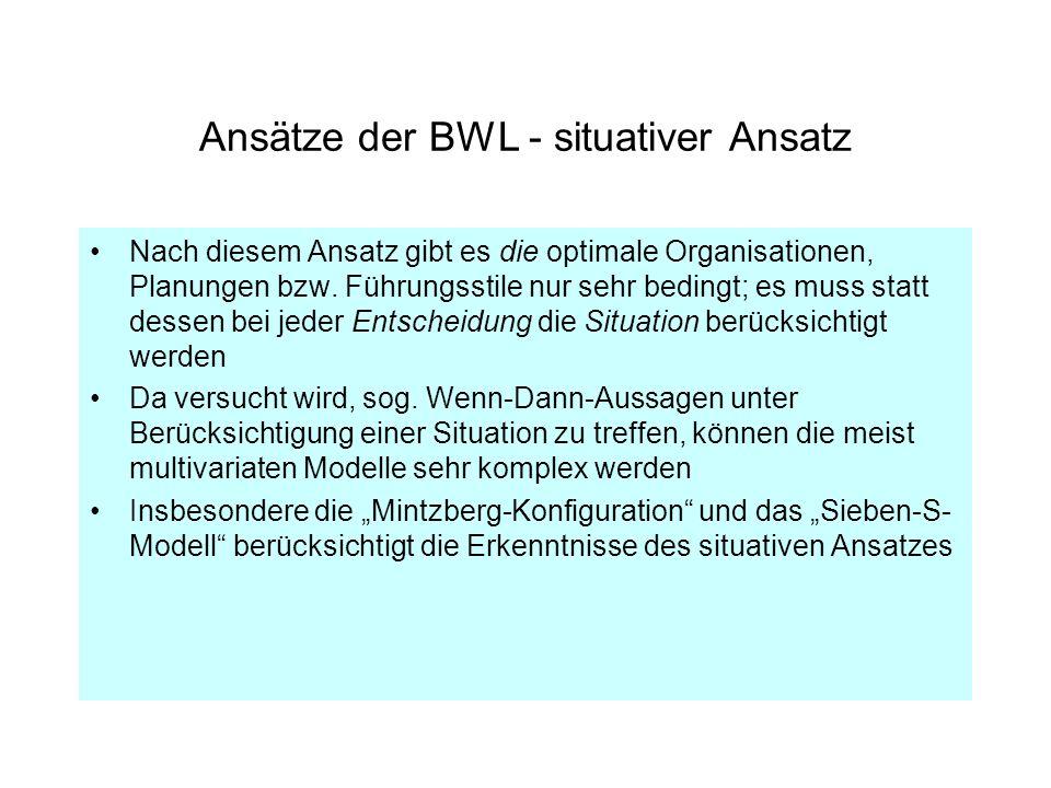 Ansätze der BWL - situativer Ansatz