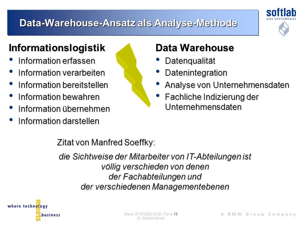 Data-Warehouse-Ansatz als Analyse-Methode