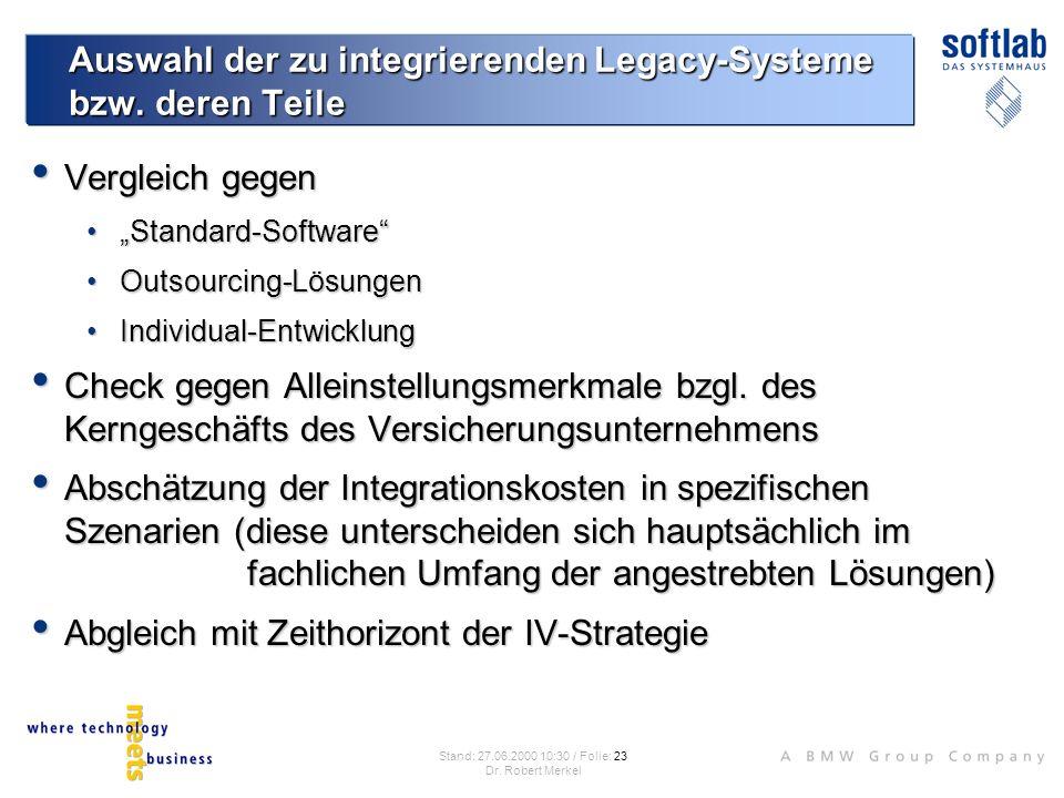 Auswahl der zu integrierenden Legacy-Systeme bzw. deren Teile