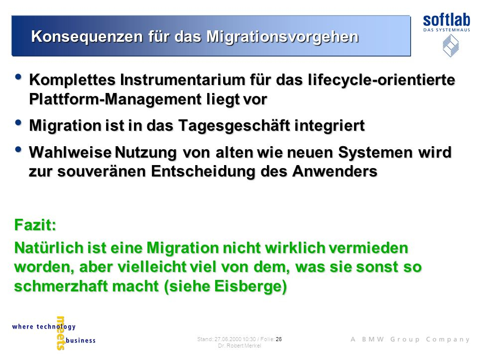 Konsequenzen für das Migrationsvorgehen