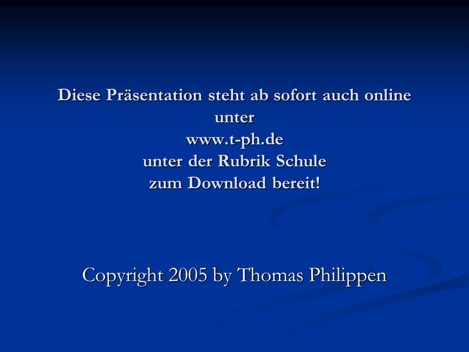 Copyright 2005 by Thomas Philippen