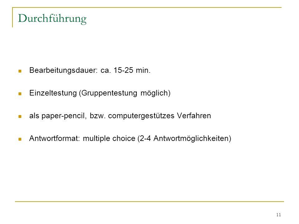 Durchführung Bearbeitungsdauer: ca. 15-25 min.