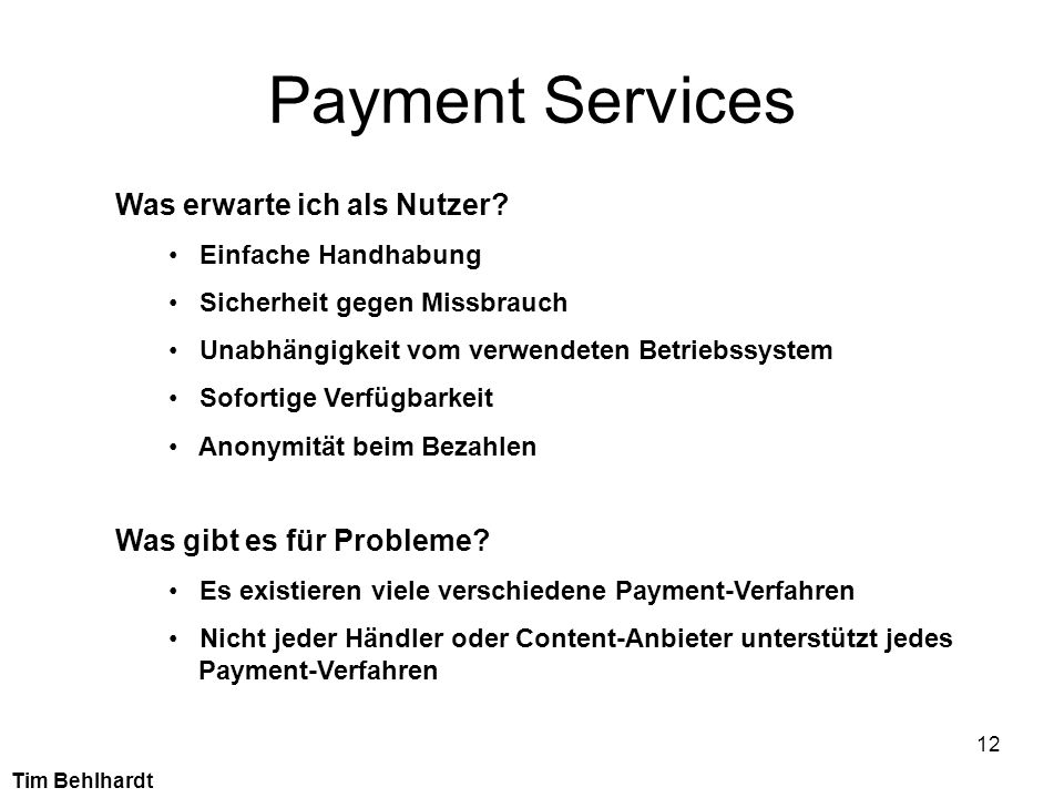 Payment Services Was erwarte ich als Nutzer Was gibt es für Probleme