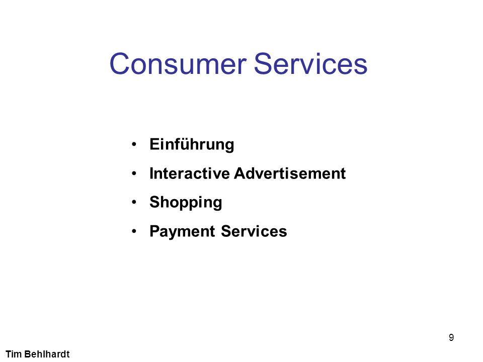 Consumer Services Einführung Interactive Advertisement Shopping
