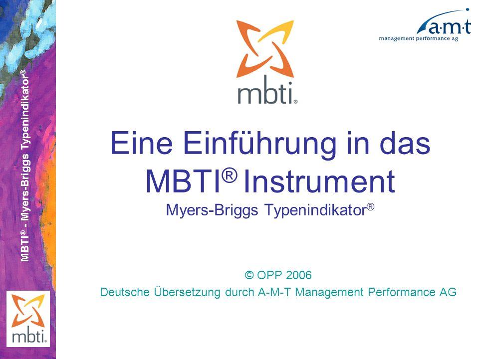 Eine Einführung in das MBTI® Instrument Myers-Briggs Typenindikator®