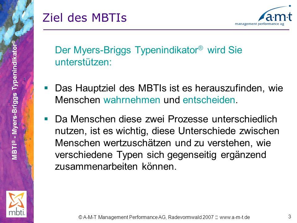Ziel des MBTIs Der Myers-Briggs Typenindikator® wird Sie unterstützen: