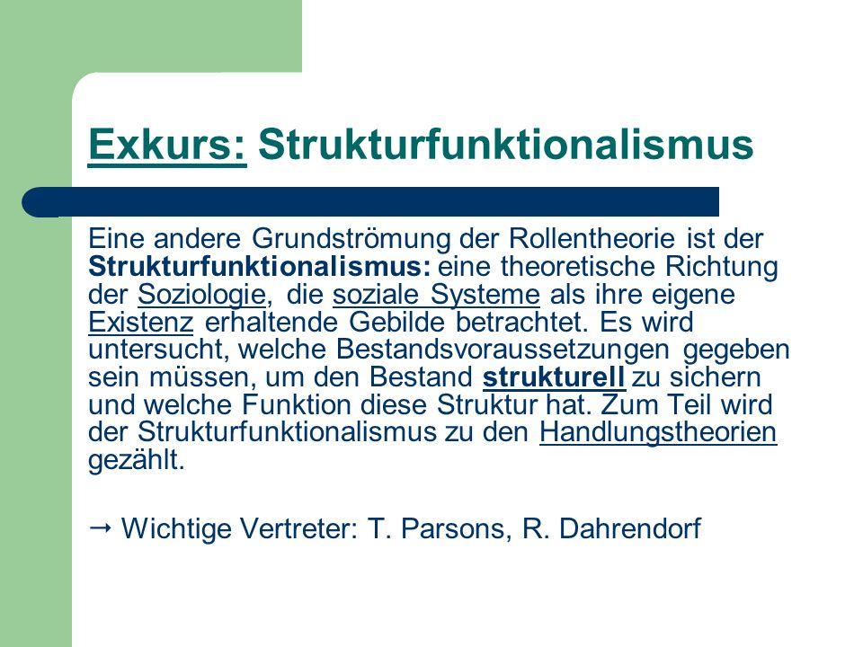 Exkurs: Strukturfunktionalismus