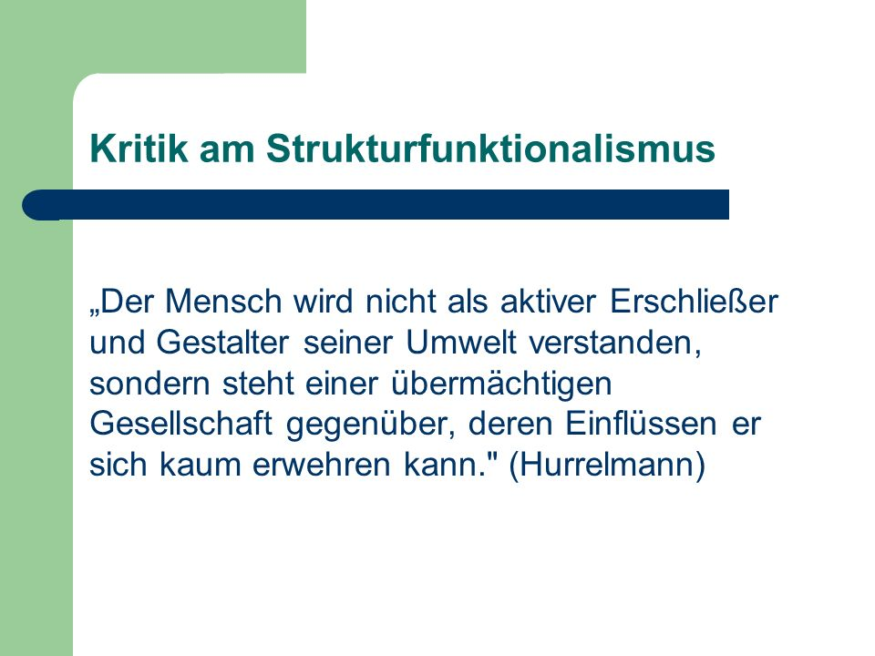 Kritik am Strukturfunktionalismus