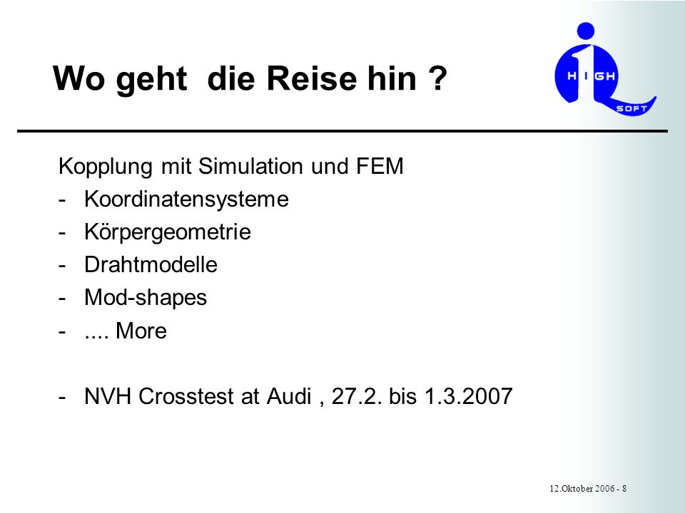 Wo geht die Reise hin Kopplung mit Simulation und FEM
